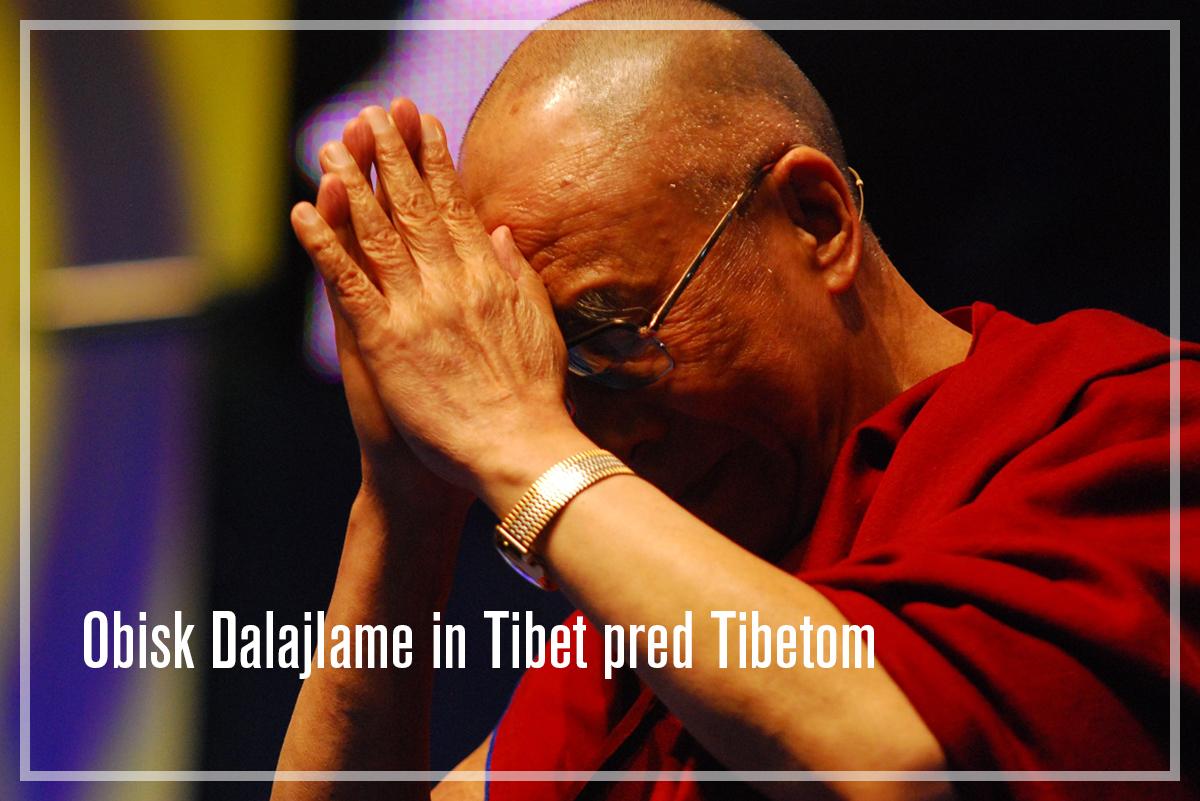 Obisk Dalajlame in Tibet predTibetom