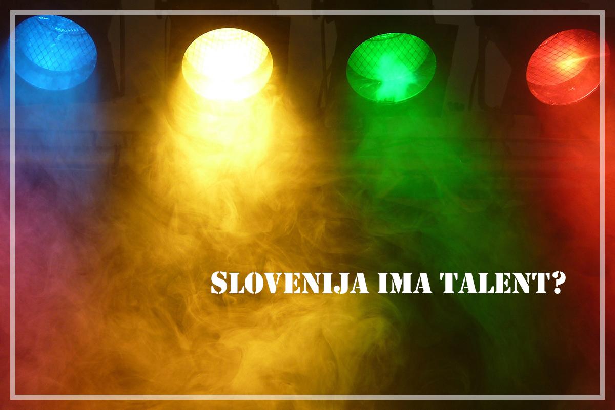 Slovenija ima talent?