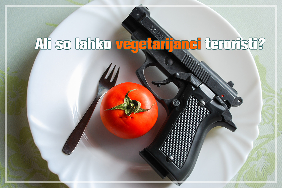 Ali so lahko vegetarijanci teroristi