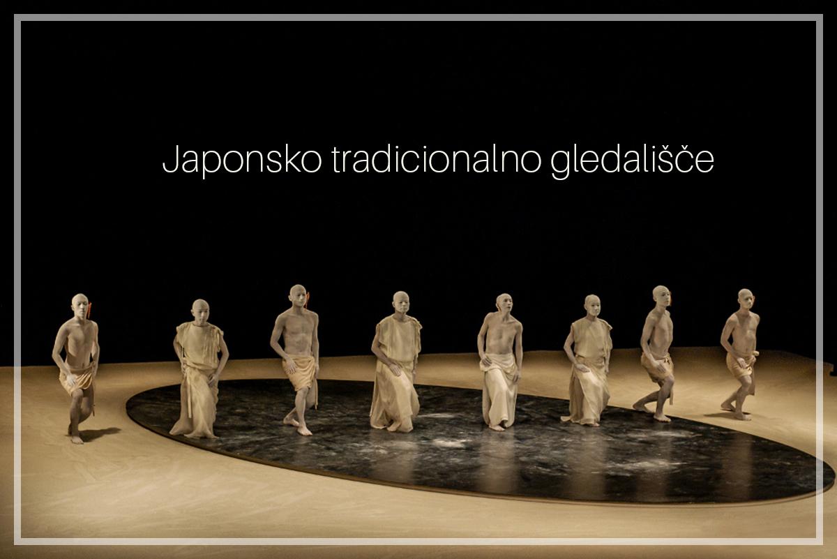 Japonsko tradicionalno gledališče: Mojstrstvo popolnosti indovršenosti