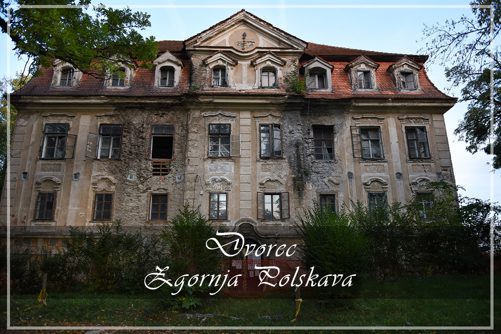 Zgodba dvorca ZgornjaPolskava